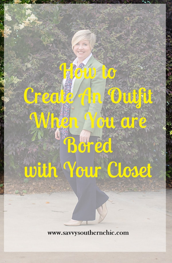 How to create an outfit when you are bored with your closet