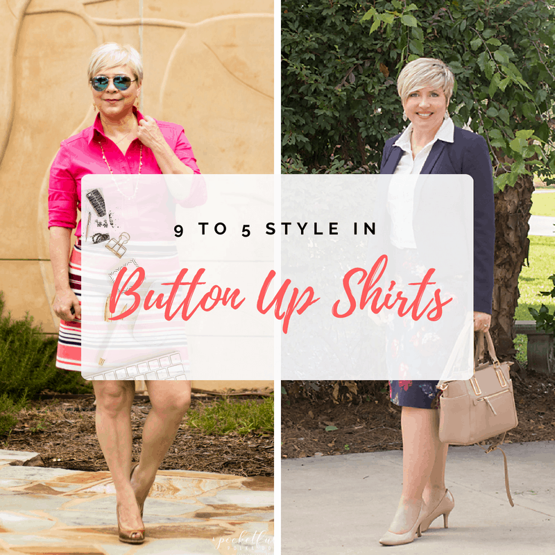 How to wear a button up shirt- 9 to 5 style