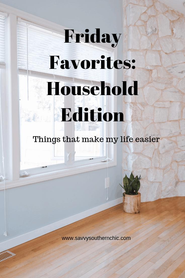 Best of September - Friday Favorites Household edition