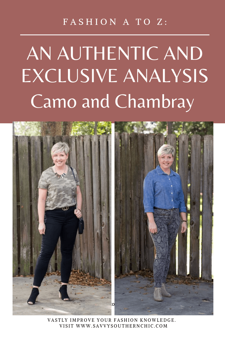 Fashion A to Z: Camo and Chambray
