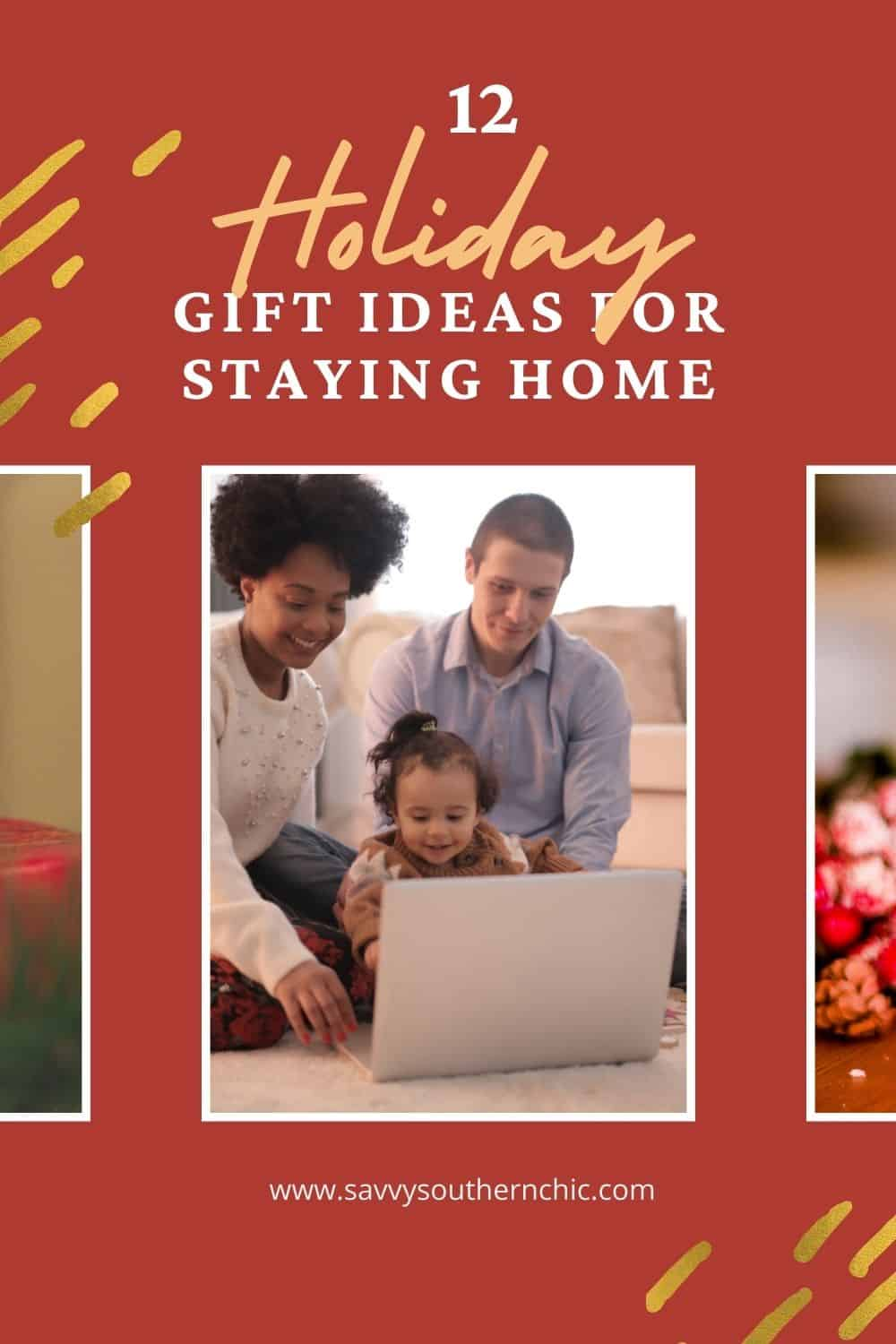 12 Awesome Gifts for Staying Home