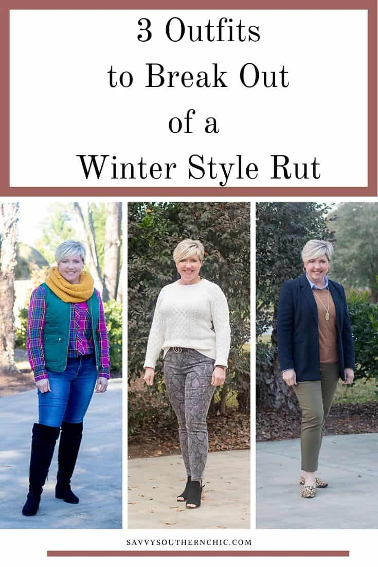 winter outfits for women over 40, outfits to break out of a winter style rut