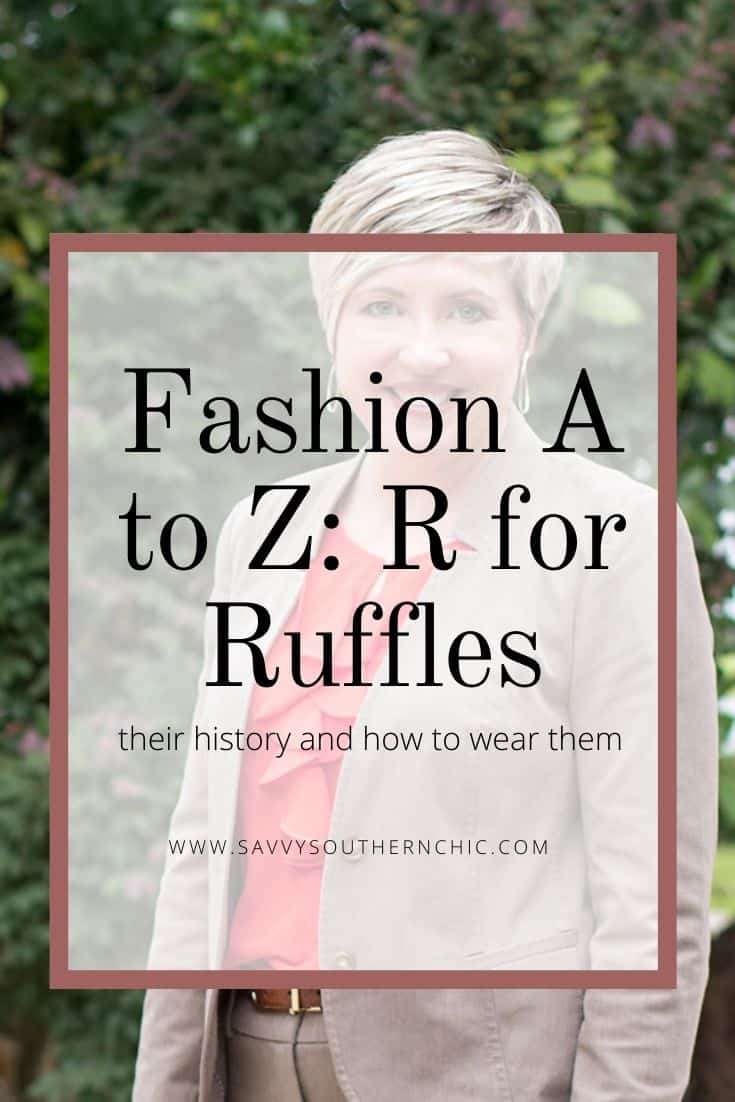 Fashion A to Z: R for Ruffle- a sweet detail to wear