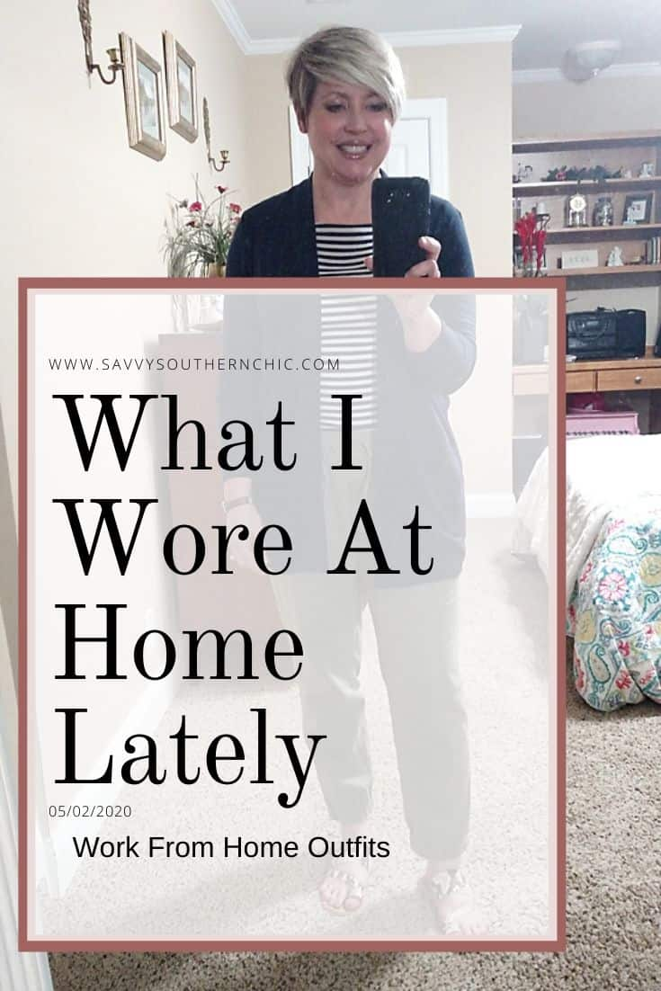 What I Wore Lately- Work From Home Outfits