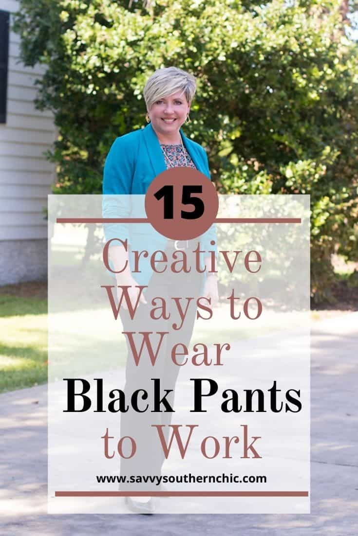 15 creative ways to wear black pants to work