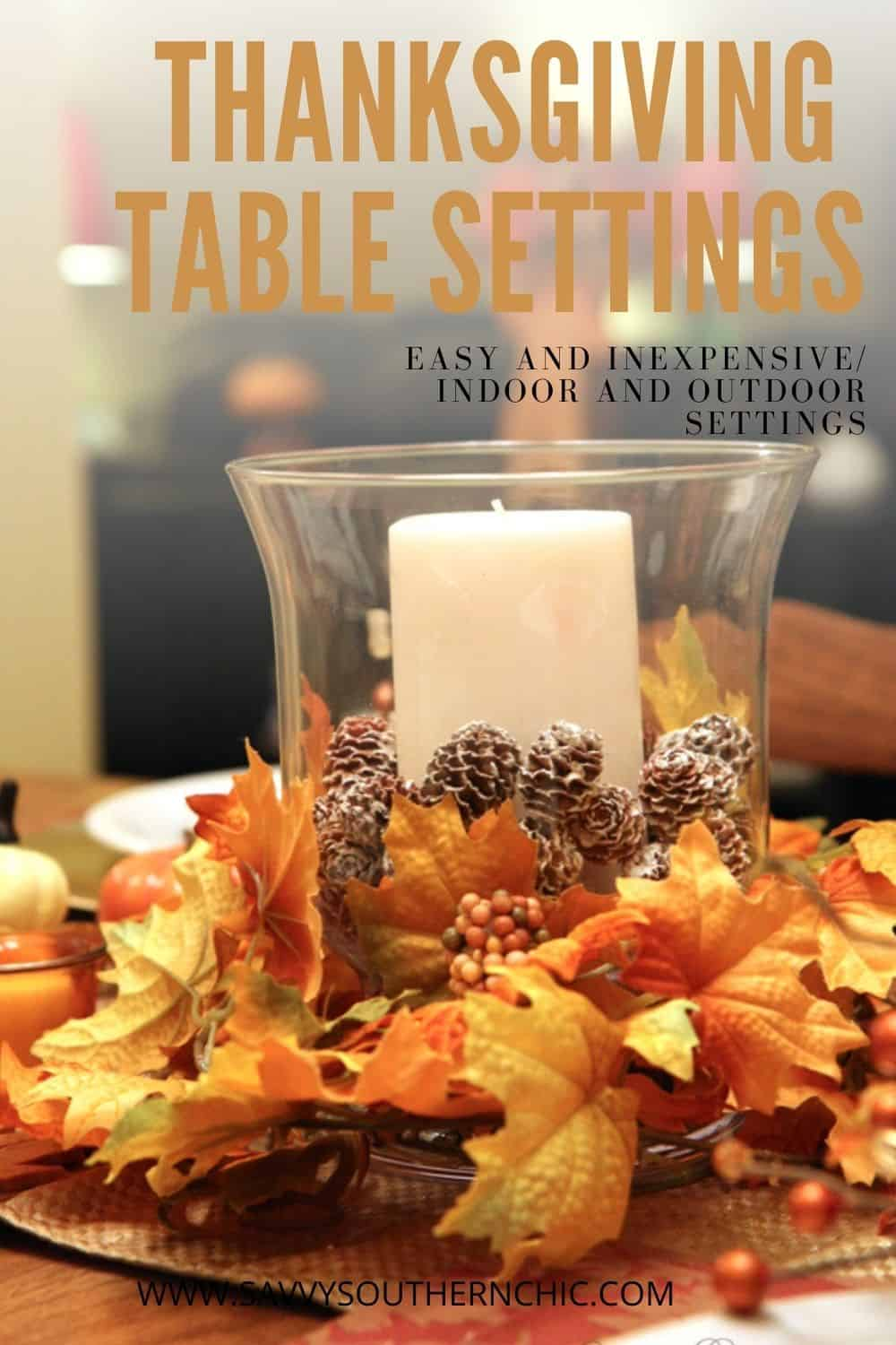 Easy and Inexpensive Thanksgiving Table Settings