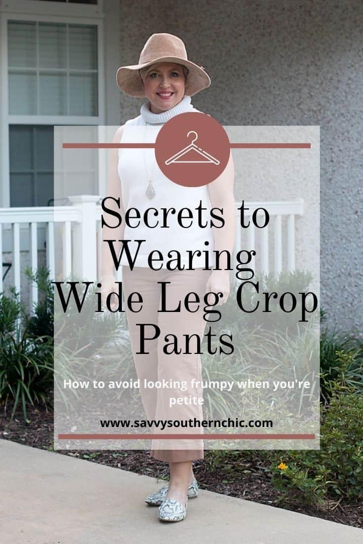 secrets to wearing wide leg crop pants