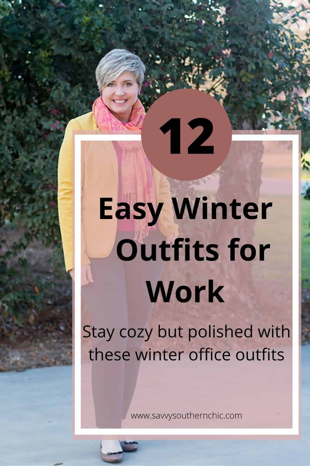 12 easy winter outfits for work