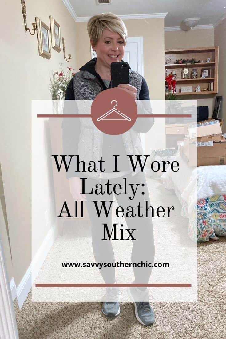 What I Wore Lately: All Weather Mix