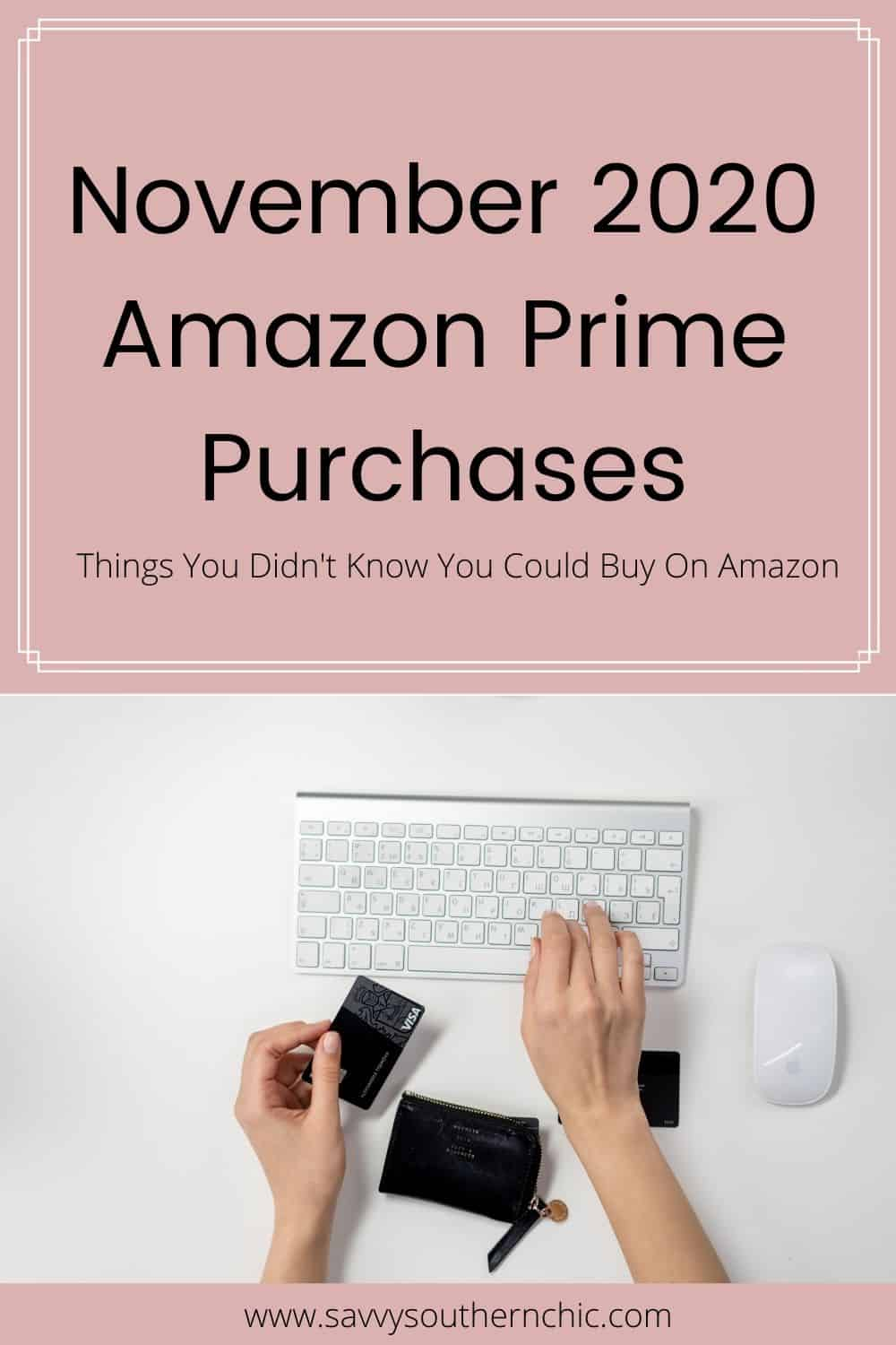 November Amazon Prime Purchases- Weird Things