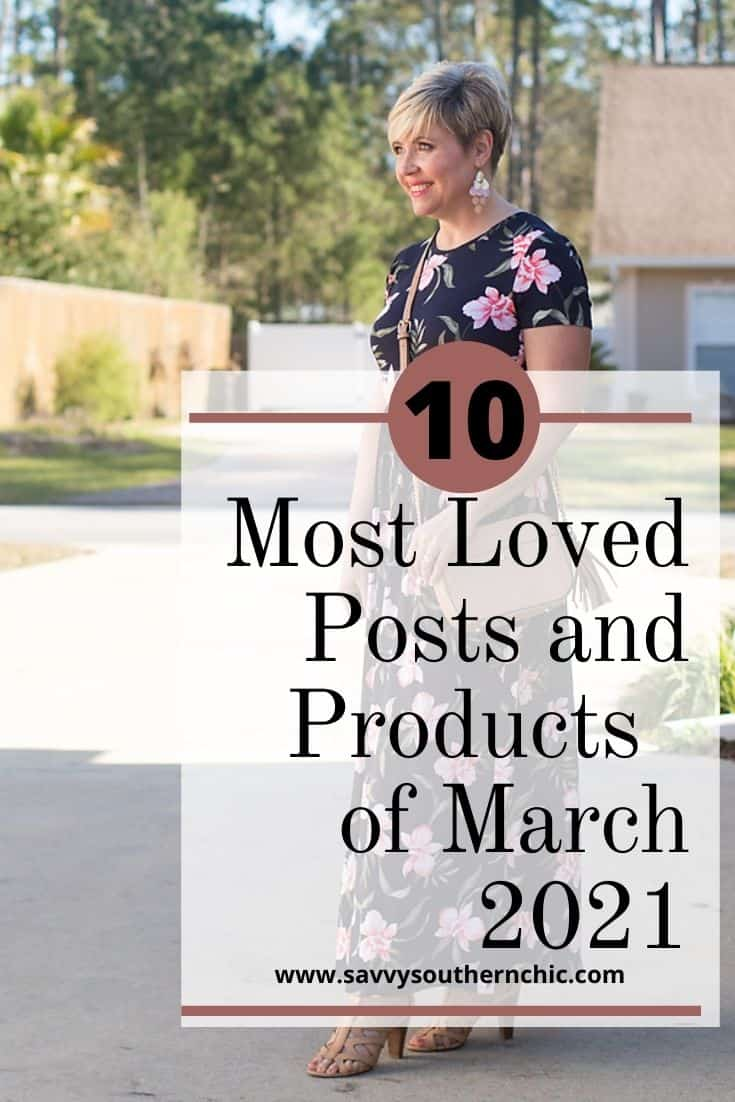 10 Most Loved Posts and Products of March 2021