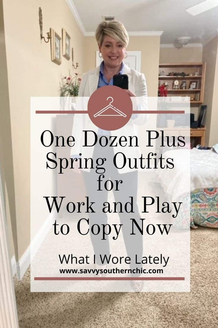 WIW Lately: One Dozen Plus Spring Outfits To Copy  Now for Work and Play