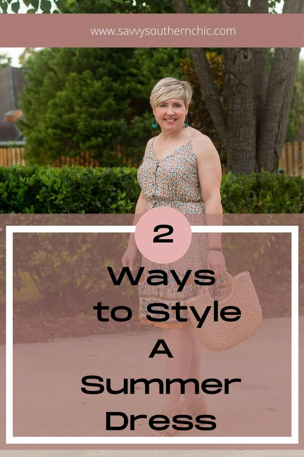 2 ways to style a summer dress