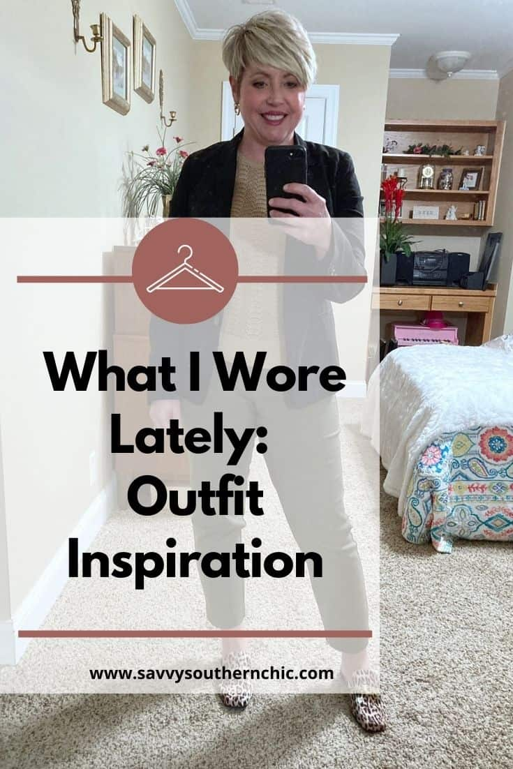 What I Wore Lately: Outfit Inspiration